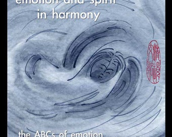 Emotion and Spirit in Harmony: the ABCs of Emotion