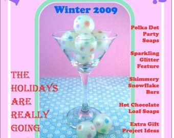 Holiday Issue - Glitter, Hot Chocolate, Gifts - Lets Get Soapy eZine for glycerin soap crafting - Issue 5