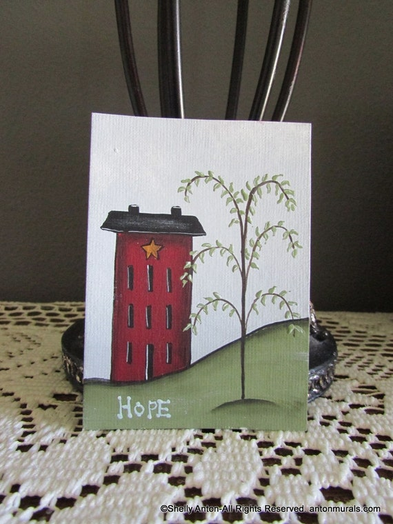 Aceo Primitive Saltbox House Home Decor Hope Sign Original