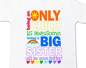 Only child big sister to be pregnancy announcement Tshirt