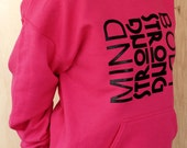Motivational Hoodie -  Mind Strong Body Strong - Hot Pink