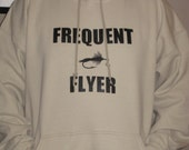 Fly Fishing Hoodie - Frequent Flyer - Sizes 2xl 3xl 4xl 5xl