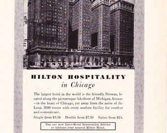 1950s Hotel Advertisement - Stevens Hilton Hotel Chicago Illinois - Vintage Antique Retro 50s Era Pop Art Ad for Framing 50 Years Old