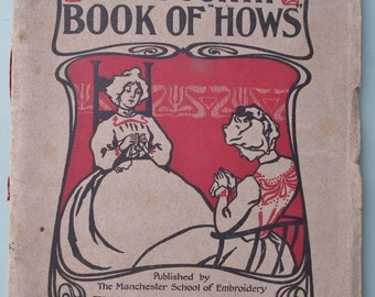 "Antique The Fourth Book of ""Hows"" Manchester School of Embroidery vintage sewing 1910s 1920s Edwardian needlework embroidery stitches"