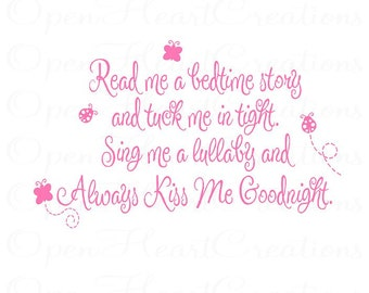 Read Me a Story Wall Decal - Poem Baby Nursery Always Kiss Me Goodnight Quote Prayer Quote Girl Boy Butterfly Lady Bugs BA0056