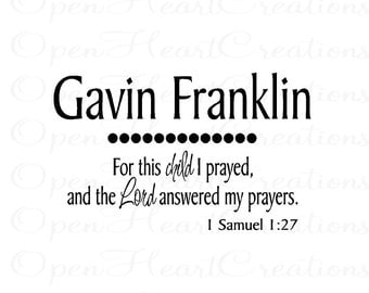 For this Child I Prayed Wall Decal - Baby Nursery Wall Decals - Name with Scripture Wall Decal 1 SAMUEL 1 27 BA0049