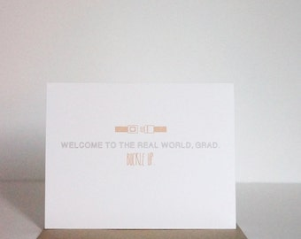 Funny Graduation Card, Graduation Card, Card for Grad Real World