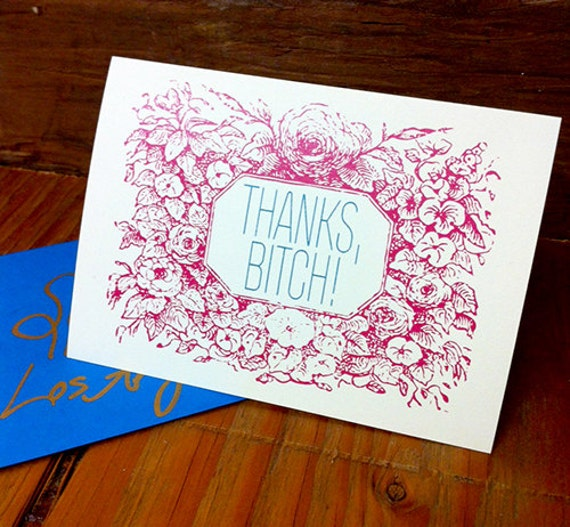 thanks bitch handmade designed greeting card humor by