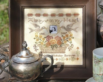 Always in My Heart Remembrance Sampler : Cross Stitch Pattern by Heartstring Samplery