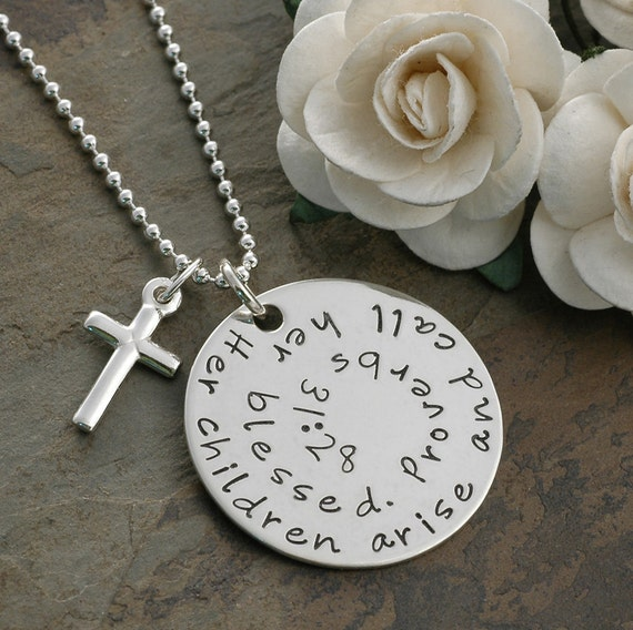 Prov. 31:28  Her Children Arise and Call Her Blessed - Hand stamped necklace