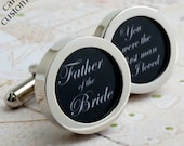 Father of the Bride Cufflinks, You Were the First Man I Loved - Wedding Party Cufflinks in Elegant Script Lettering PC570
