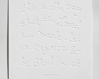 psalm 118:24 blind letterpress art print, 8x10