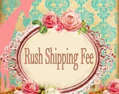 RESERVED Extra urgent order, Rush Shipping Fee