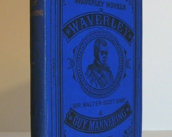Sir Walter Scott, Waverley & Guy Mannering bound together in Dick's Edition of Waverley Antique Book circa 1875