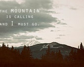 Muir Mountain: Photograph of Pacific Northwest Oregon Mount Hood with John Muir Quote