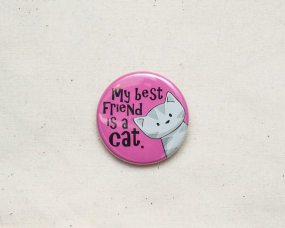 My Best Friend is a Cat - Badge