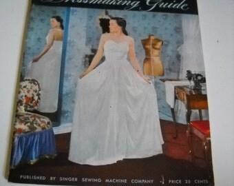 Singer Dressmaking Guide, 1947 Instructional Sewing Book