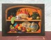 Reserved for Hilary Vintage Original Oil Painting Fruit and Dishes Mexican Kitchen Still Life