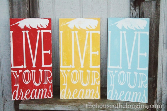 Live Your Dreams - Custom Hand Painted Sign
