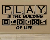 wall decals nursery Play is the building blocks of life wall decal kids nursery decor kids decor vinyl decal wall quote childrens decal