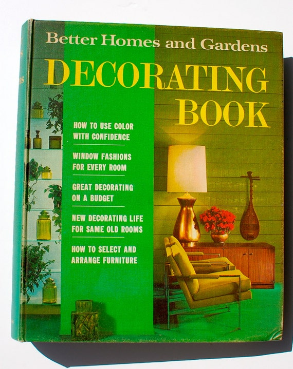 Better homes and gardens decorating book 1968 Better homes and gardens design