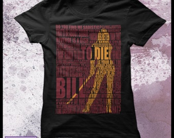 Kill Bill t shirt women's -  Typography shirt