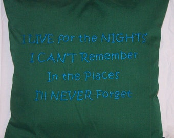 I live for the Night..., Green Throw Pillow