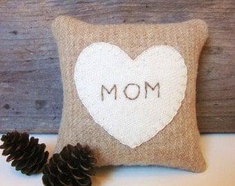 Mom Balsam Pillow, Mom Heart Pillow, Tan Heart Pillow, Rustic Heart Pillow, Gift for Mom, Personalized Pillow