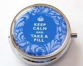 Case, Keep Calm Take A Pill, Pill Box, Pill Case, Pill Container, Gift for her, Blue, Damask, take a pill (2217)