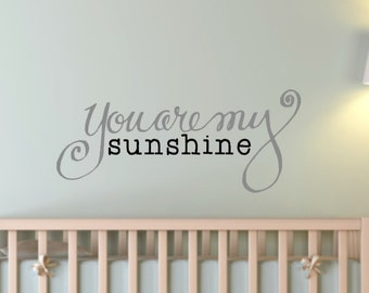 Hand-drawn and designed, You Are My Sunshine Custom Vinyl Wall Decal.