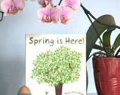 Children's Picture Book - Spring is Here - Autographed and fully Illustrated - Indie Author