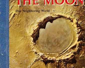 The Moon: Our Neighboring World