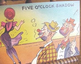 POSTCARD Girlie Five O Clock Shadow Vintage post card