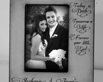 """Today a Bride, Tomorrow a Wife, Forever your little Girl."""" Bride Wedding Gift Picture Frame Keepsake Custom Personalize"""