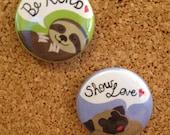 POKEY Button - Choose Pug or Sloth