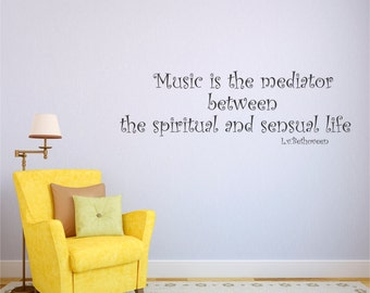 Vinyl Wall Decal Music is The Mediator... Quote Wall Decal  Sticker Home Decor L.v.Beethoven