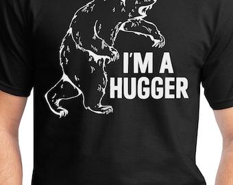 I'm A Hugger T Shirt