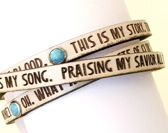 This is My Story, This is My Song.... Daily Reminder Leather wrap bracelet