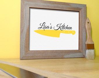Kitchen Art Prints - Kitchen Signs - Chef Sign - Chef Decor - Chef Knife - Kitchen Poster - Custom Kitchen Name Art - Kitchen Wall Art