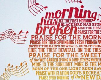 "Morning Has Broken: letterpress typographic broadside print (14""x11"")"