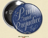 Pride and Prejudice Pin // Jane Austen Novel Art //  2.25 inch Pinback Button Badge