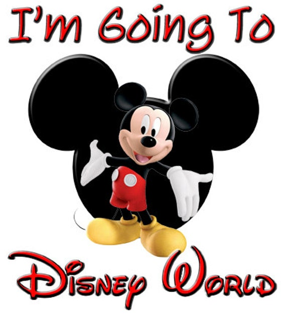 I'm Going to Disney World Mickey Mouse t-shirt Iron by ...