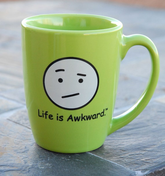 Life is Awkward Mug