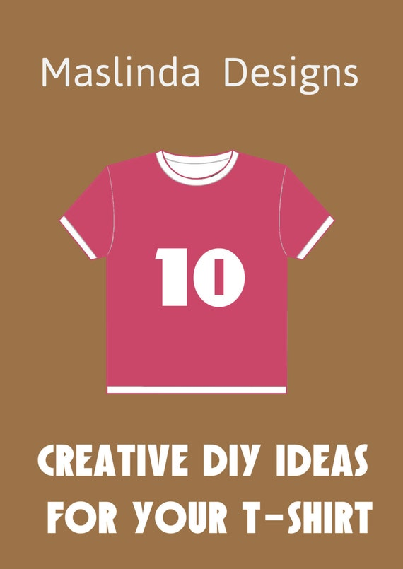 10 Creative DIY Ideas for your T-shirt