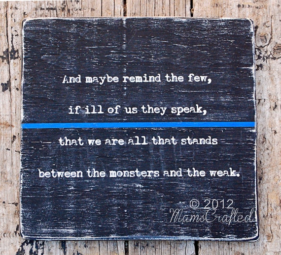 Thin Blue Line 12x12 All That Stands Between the by ...