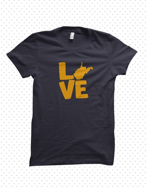 love my state west virginia t shirt made to order