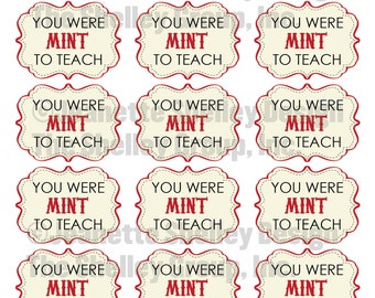 instant download... DIY Printable Teacher Appreciation Mint To Teach Gift Tags