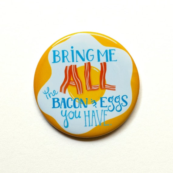 """Ron Swanson Button // Parks and Rec Button // """"Bring me All the Eggs and Bacon You Have"""" // 2"""" Pinback Button or Magnet"""
