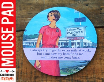 Extra Mile funny JOB boss desk mouse pad Vintage Fashion retro postcard scene oh yeah mousepad gifts under 20