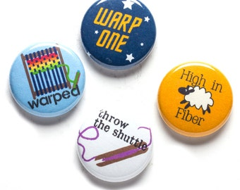 Weaving Theme Buttons, 1 inch pin back, Weavers Guild, Set of 4